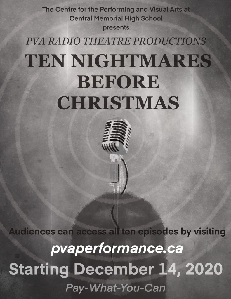 Ten Nightmares Before Christmas  Radio Plays from The Centre for Performing and Visual Arts at Central Memorial High School